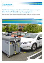 FreeWire Technologies Uses Eurotech IoT Gateway and Everyware Cloud Platform for Smart Energy Charging Systems